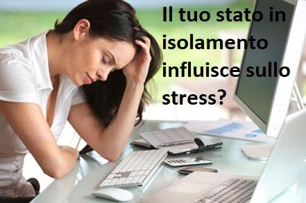lavoro isolato e stress correlato