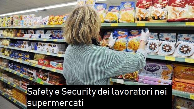 la sicurezza dei lavoratori nei supermercati e nella grande distribuzione