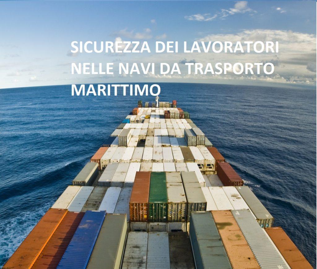 salvagaurdia salute e sicurezza lavoratori isolati navi