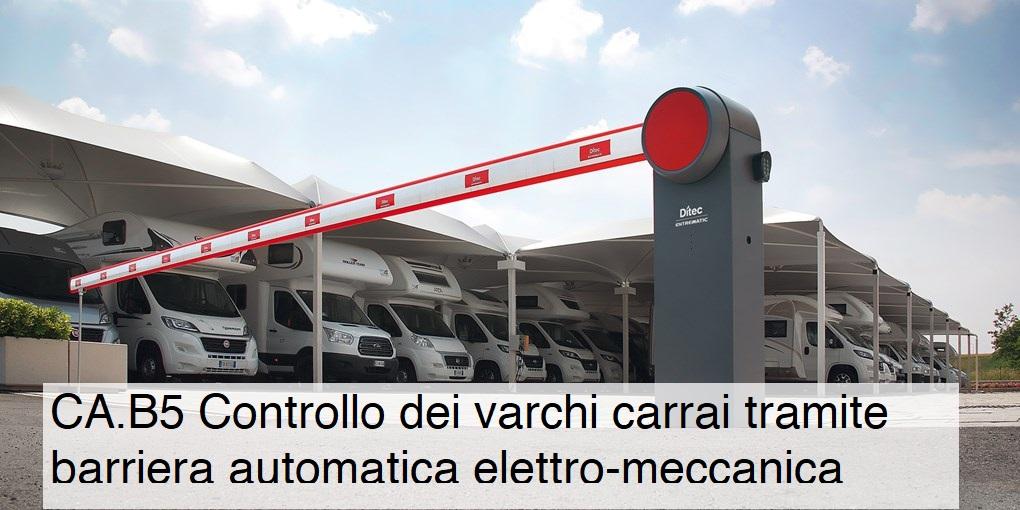 CA.B5 Barriera automatica elettromeccanica per il controllo accessi dei varchi carrai.
