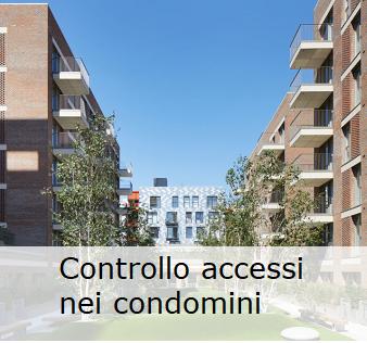 Controllo accessi condominio